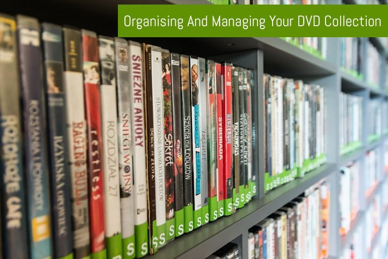 Organising And Managing Your DVD Collection