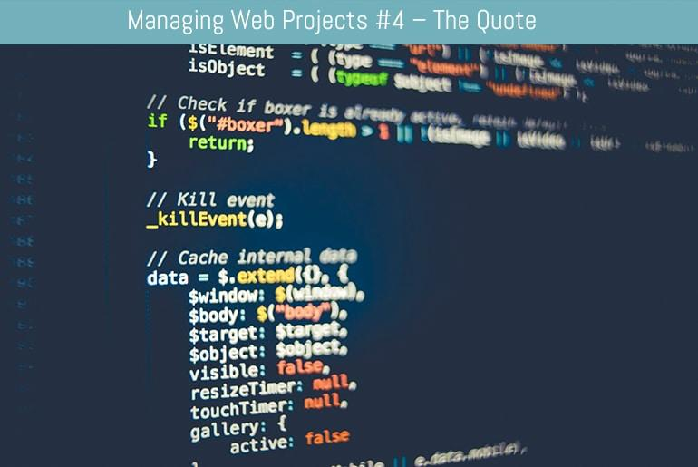 Managing Web Projects #4 – The Quote