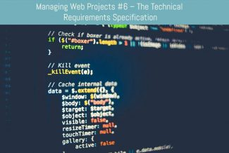 Managing Web Projects #6 – The Technical Requirements Specification