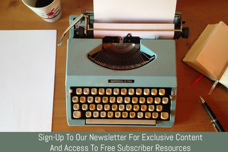 Sign-Up To Our Newsletter For Exclusive Content & Access To Free Subscriber Resources