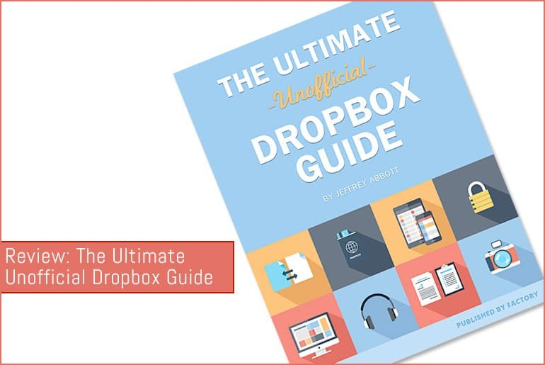 Review: The Ultimate Unofficial Dropbox Guide