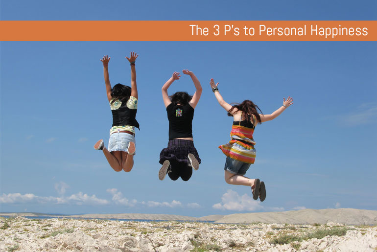 The 3 Ps to personal Happiness