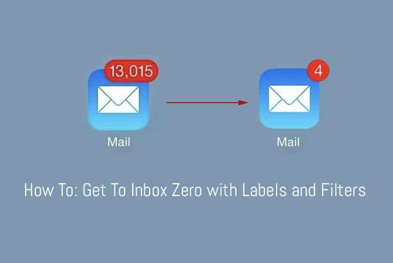 Filter and label to get to inbox zero