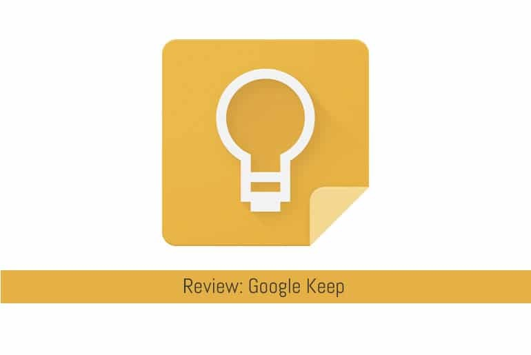 Featured Image : Google Keep Review