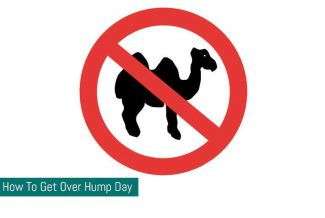 How To Get Over Hump Day