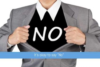 "It's OK to say ""No"""