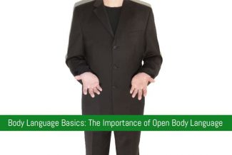 Body Language Basics: The Importance of Open Body Language