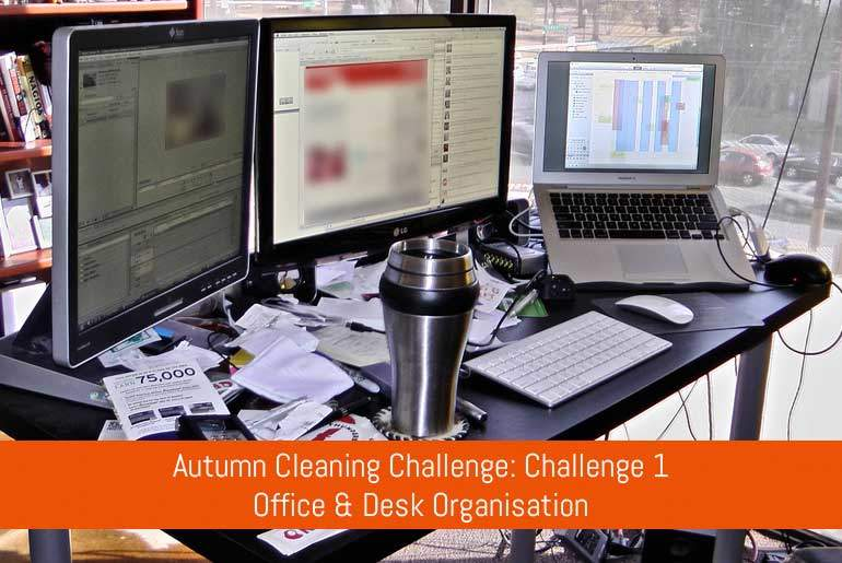 Autumn Challenge 1 - Office & Desk Organisation