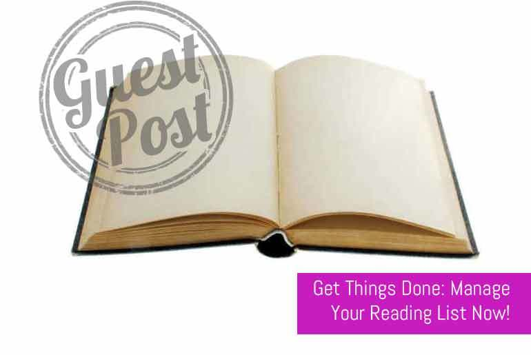 Get Things Done: Manage Your Reading List Now!