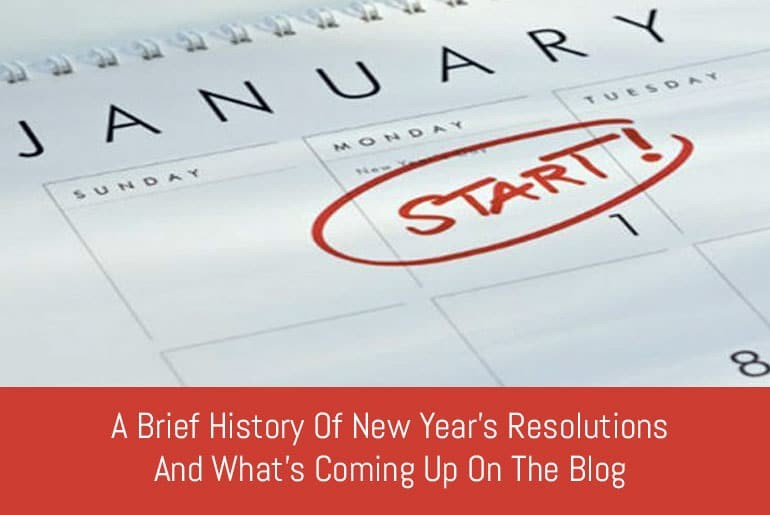 A Brief History Of New Year's Resolutions