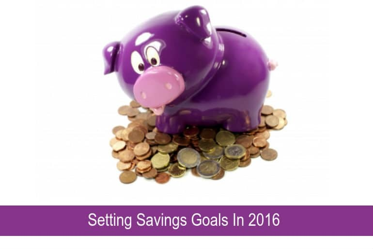 Setting Savings Goals For 2016