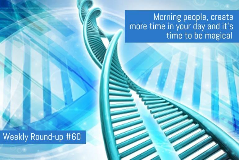 Morning people. It's in your DNA and more