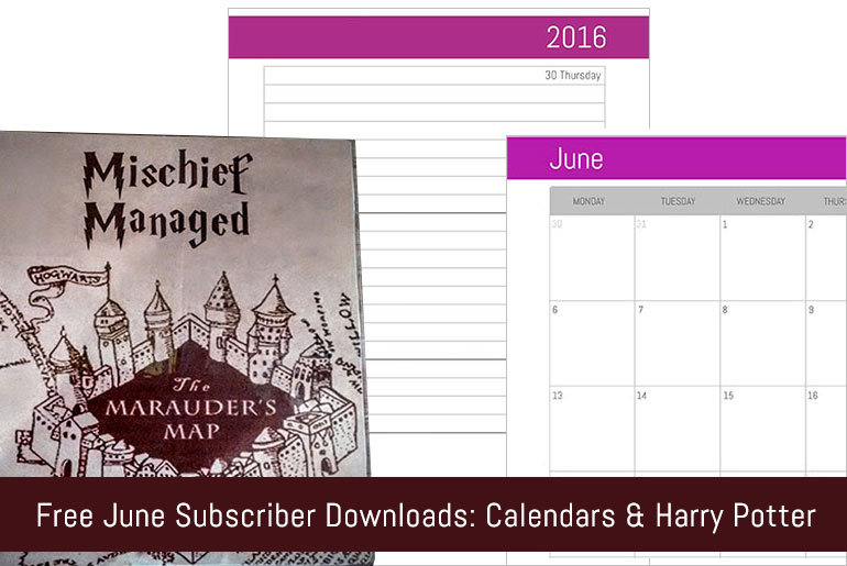 Free June Subscriber Downloads: Calendars & Harry Potter