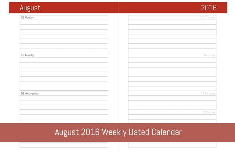 August 2016 Weekly Dated Calendar