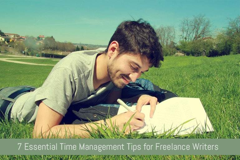 7 Essential Time Management Tips for Freelance Writers