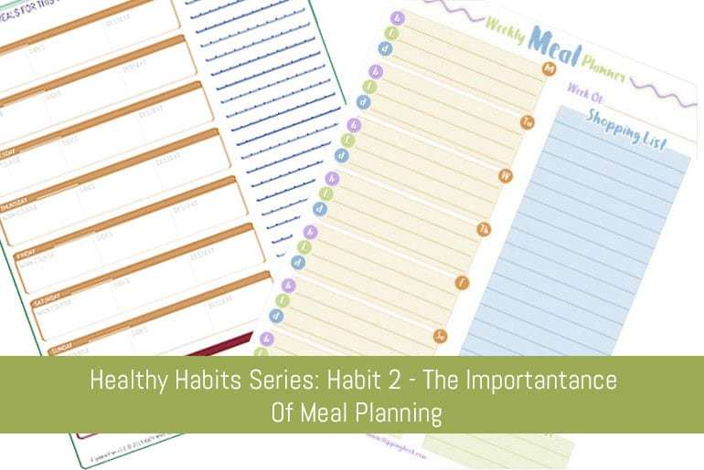 Healthy Habits - Habit 2 Meal Planning