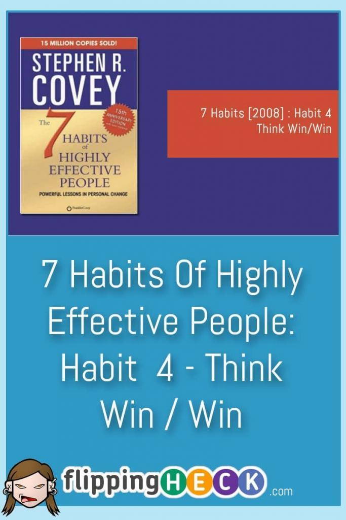 We all know what it's like to be in a conversation where we feel like we're bashing our head against a brick wall and are getting nowhere. So, what's the solution? Stephen Covey's fourth habit teaches us to look for a win/win situation - we can only get what we want if we compromise with others. This article looks at you can see the other person's perspective and the importance of co-operation.