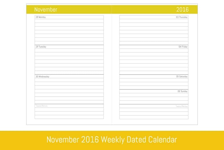November 2016 Weekly Dated Calendar