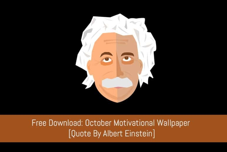 Free Download: October Motivational Wallpaper [Quote By Albert Einstein]