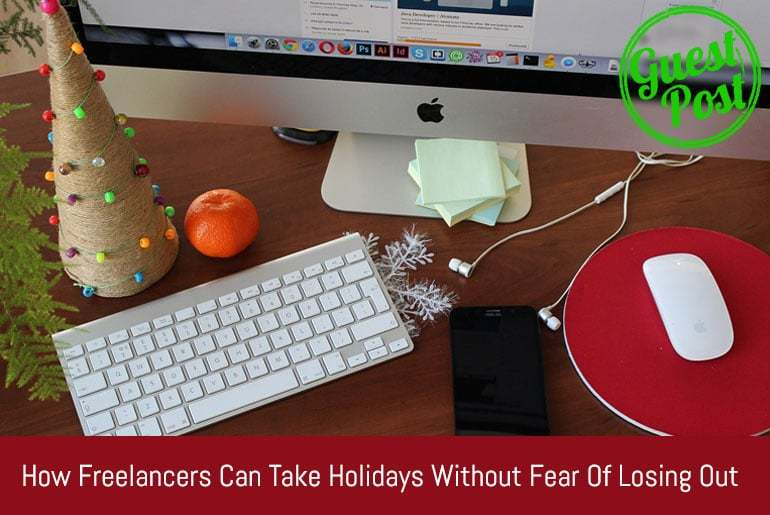 Freelancers Can Take Holidays!