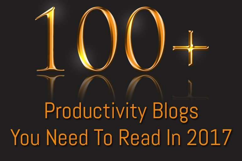 100+ productivity blogs you need to read in 2017