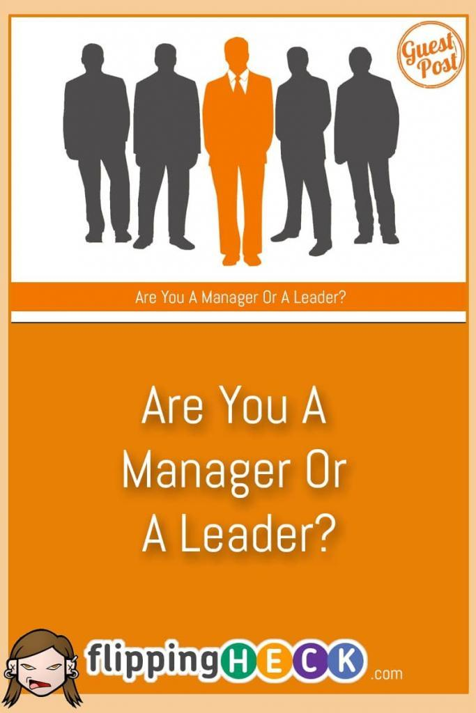 Are you a manager or a leader? Which is best? In this guest post Chris Thomson discusses the difference in roles and why one is better that the other.