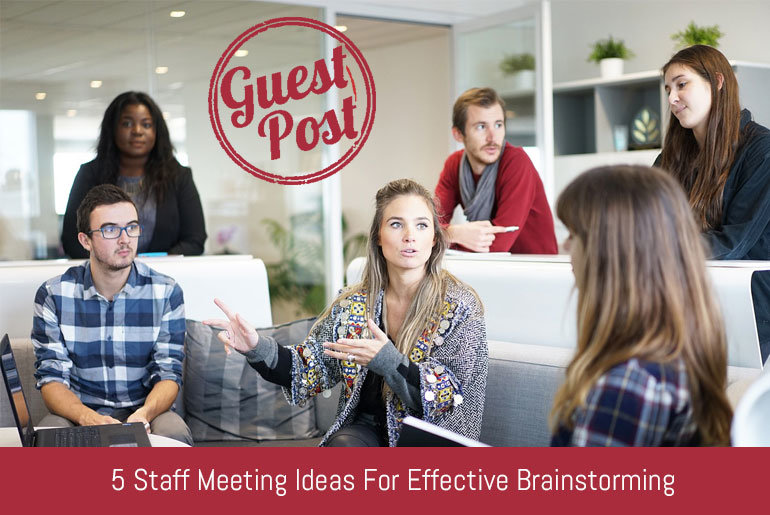 5 Staff Meeting Ideas for Effective Brainstorming
