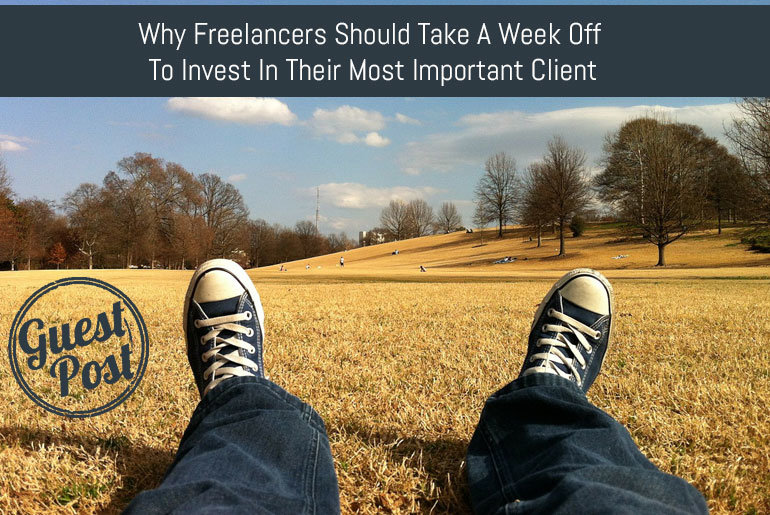 Why freelancers should take a week off to invest in their most important client