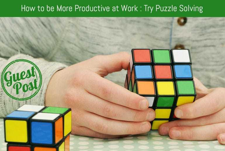 How to be More Productive at Work : Try Puzzle Solving