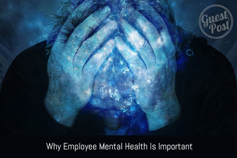 Why Employee Mental Health is Important