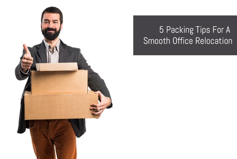 5 Packing Tips For A Smooth Office Relocation