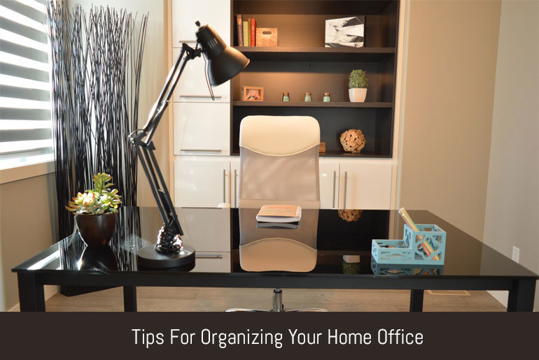 Etonnant Tips For Organizing Your Home Office | Flipping Heck! Learning To Be  Productive One Day At A Time