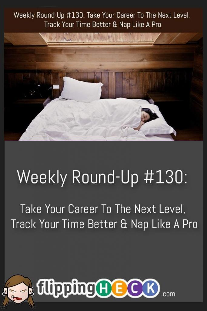 This week we take a look at the signs you're ready to move your career to a larger city, A new app that will allow you to easily track your time and how you can get the most out of your naps (and when you should be napping).