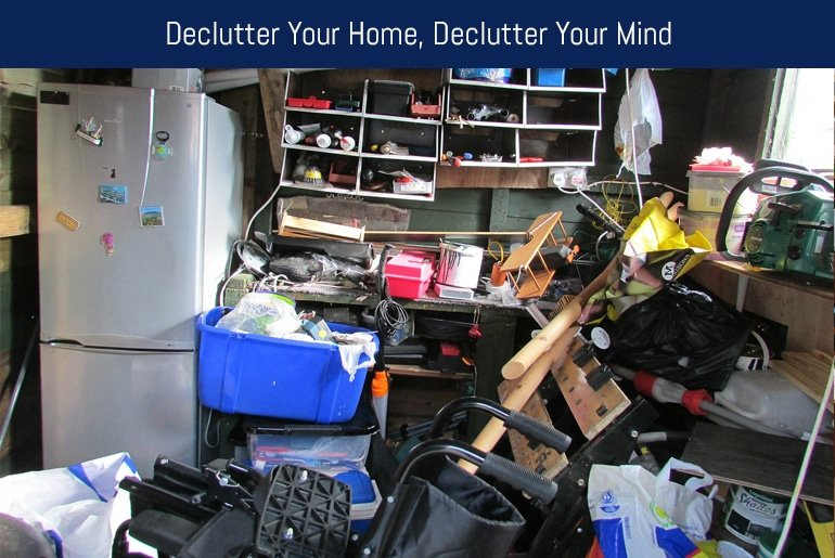 Declutter Your Home, Declutter Your Mind