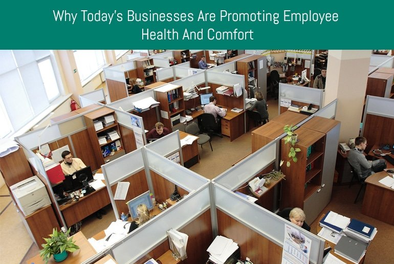 Why Today's Businesses are Promoting Employee Health and Comfort