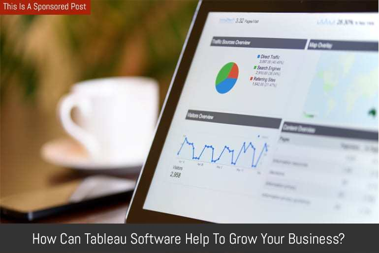 How can Tableau software help to grow your business?