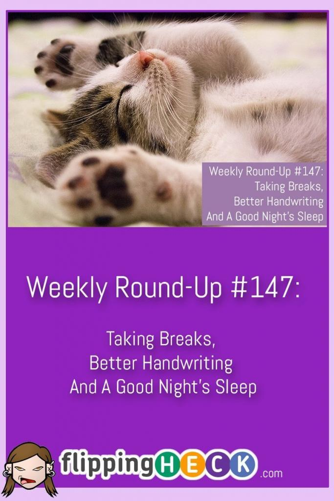 In this week's round-up we take a look at why it's so important to take breaks at work, how a few simple tweaks can improve your sleep and some guides on how to improve your handwriting.