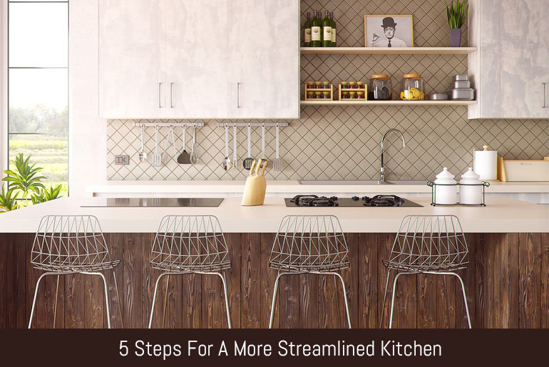 5 Steps For A More Streamlined Kitchen