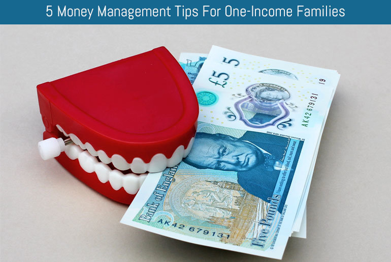 5 Money Management Tips For One-Income Families