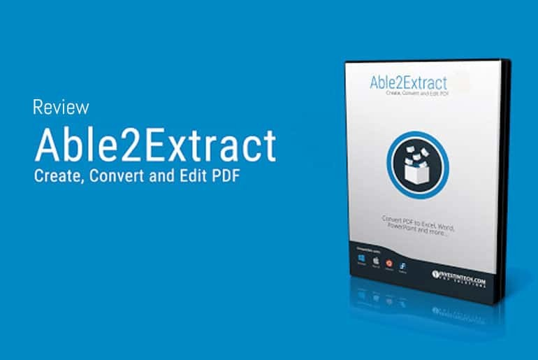Review: Able2Extract - Create, Convert and Edit PDFs