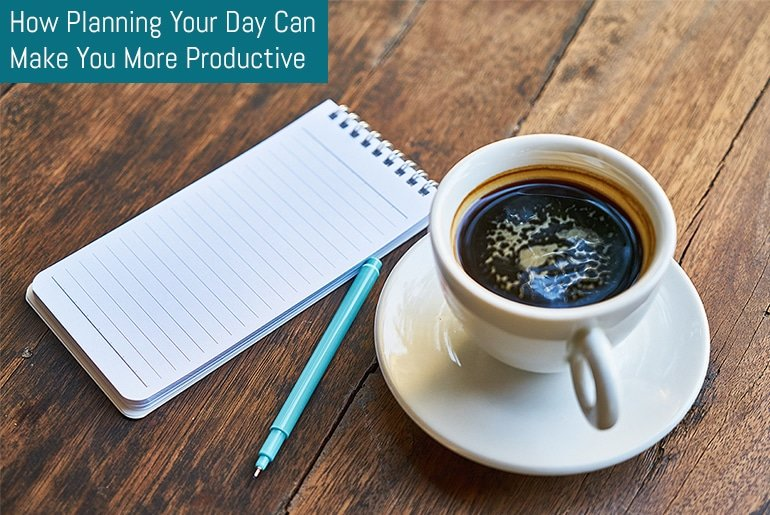 How Planning Your Day Can Make You More Productive