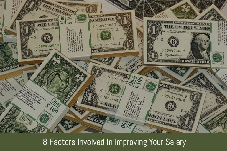 8 Factors Involved In Improving Your Salary