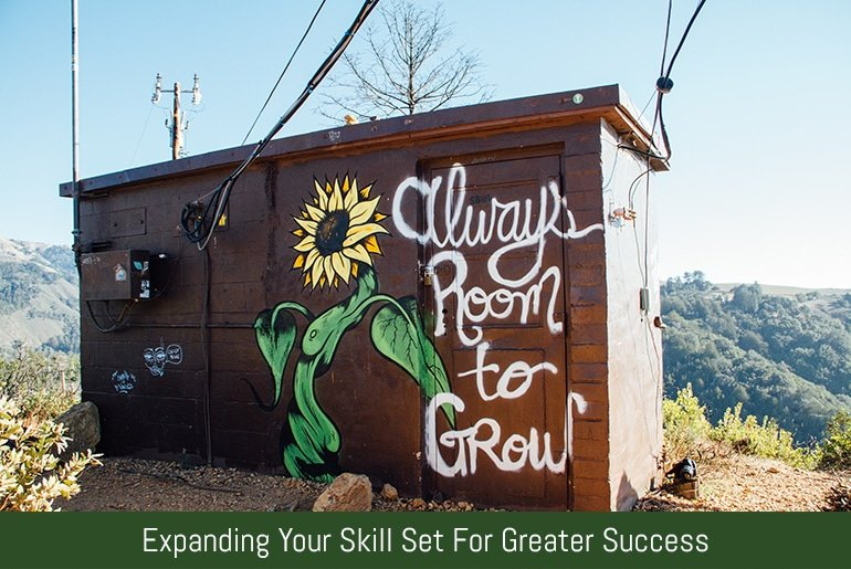 Expanding Your Skill Set For Greater Success