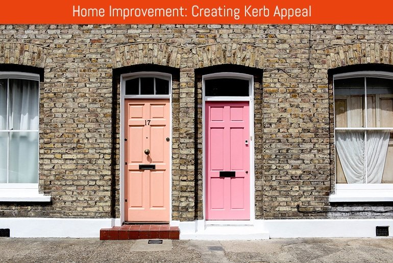 Home Improvement: Creating Kerb Appeal
