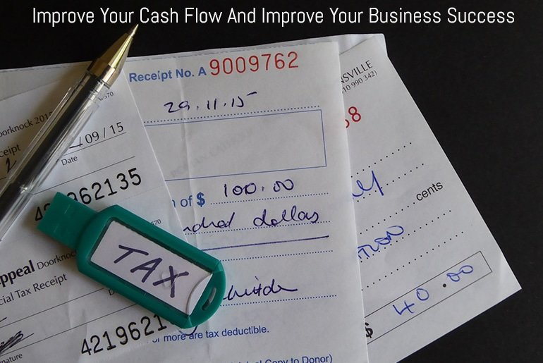 Improve Your Cash Flow And Improve Your Business Success