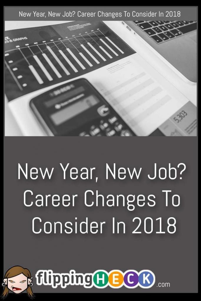 It's a New Year so why not make a resolution to change up your job? In this article we look at a few career choices in up-and-coming fields you can make to shake up your work life in 2018.