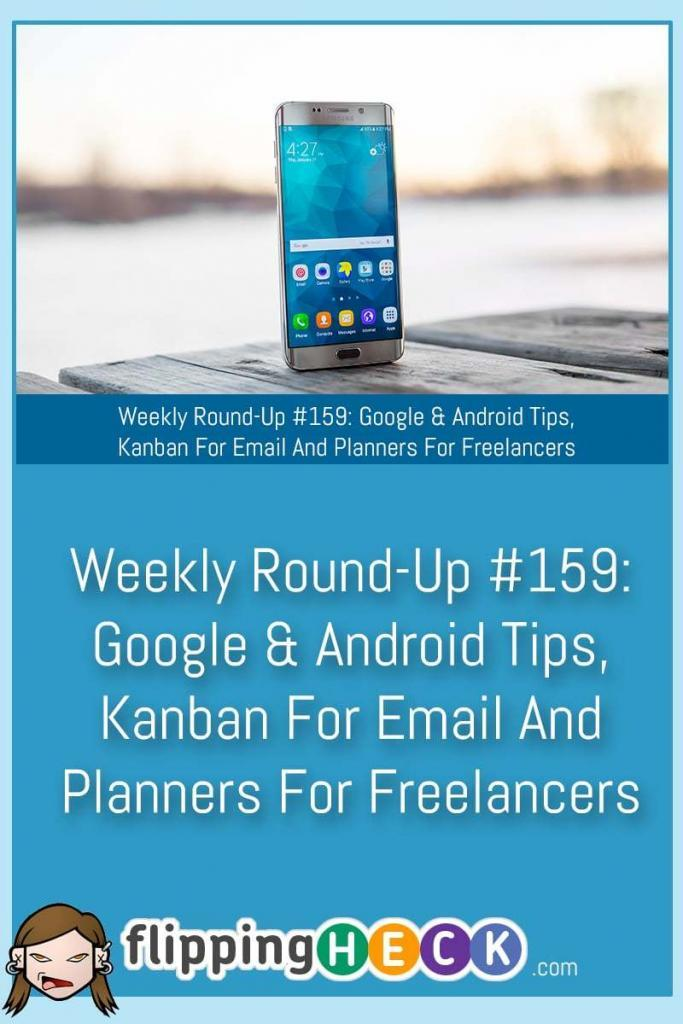 If you got a new Android phone this Christmas we look at how some tips for your new device and what you can do with your old phone, tips and tricks for your Chromecast, how the Kanban system can be used to help you manage your email and a list of planners aimed at freelancers to help you get your business organise
