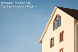 Unlocking The Secrets To Your First Investment Property