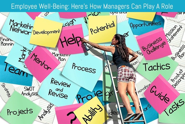 Employee Well-Being: Here's How Managers Can Play A Role