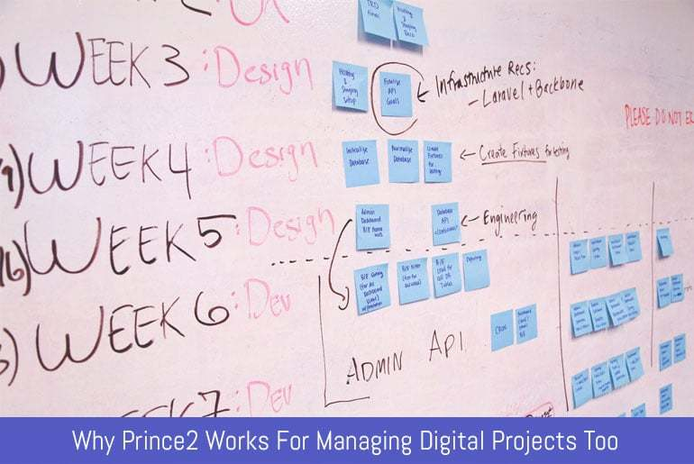 Why Prince2 Works For Managing Digital Projects Too